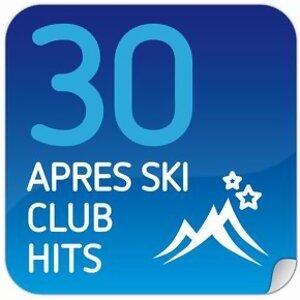 30 Apres Ski Club Hits