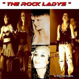 The Rock Ladys - By Rolf Otto Rogalla