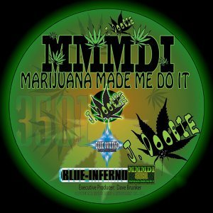 Mmmdi : Marijuana Made Me Do It