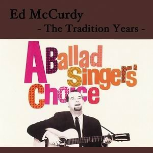 The Traditional Years - A Ballad Singers Choice
