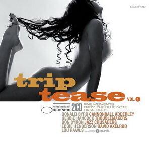 Blue Note Trip Tease volume 1(藍調之音:挑逗之旅第一輯)