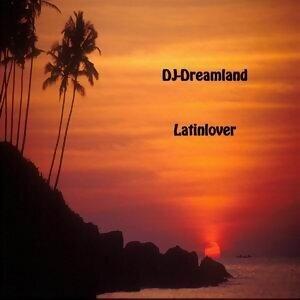 DJ-Dreamland - Latinlover