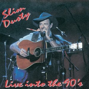 Slim Dusty... Live Into the 90's