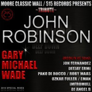 MooreClassicWall & 515 Records Presents Tribute: John Robinson