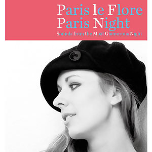 Paris le Flore: Paris Night(花都爵影:巴黎夜曲)