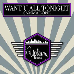 Want U All Tonight