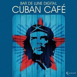 Bar De Lune Presents Cuban Café