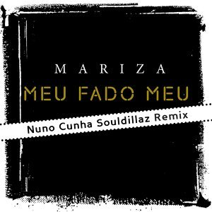 Meu Fado Meu [Remix] - Remix Version