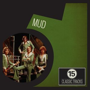 15 Classic Tracks: Mud