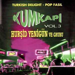 Kumkapi Vol.3