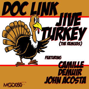 Jive Turkey (The Remixes)
