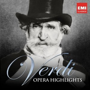 Verdi: Opera Highlights