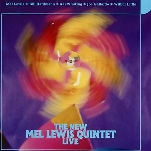 The New Mel Lewis Quintet Live