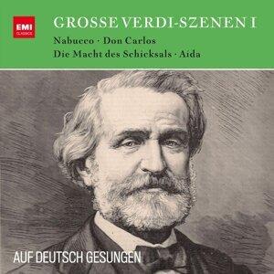Verdi auf Deutsch: Große Szenen aus Nabucco, Aida, Die Macht des Schicksals