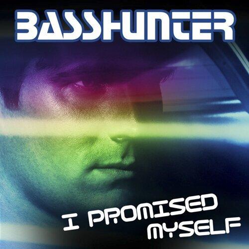 I Promised Myself - Remixes