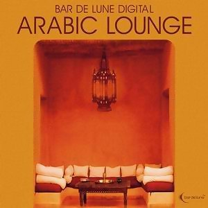 Bar De Lune Presents Arabic Lounge