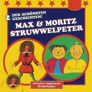 Der Struwwelpeter / Max & Moritz