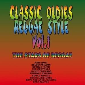 Classic Oldies - Reggae-Style - Vol. 1