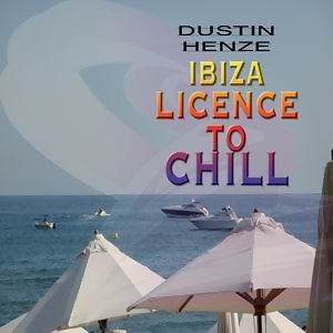 Ibiza - Licence To Chill