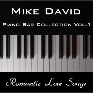 Piano Bar Collection, Vol.1 - Romantic Love Songs