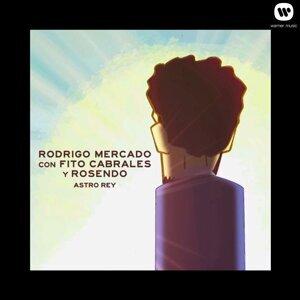 Astro rey - feat. Fito Cabrales & Rosendo