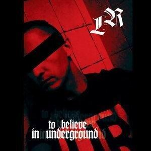 To Believe In Underground