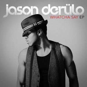Whatcha Say - EP