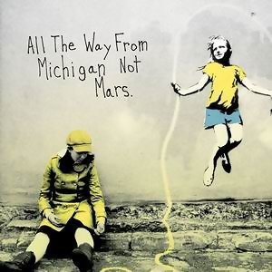 All the Way from Michigan Not Mars [Audio Version]