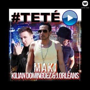 #Teté - feat. J. Orleans & Kilian Domínguez