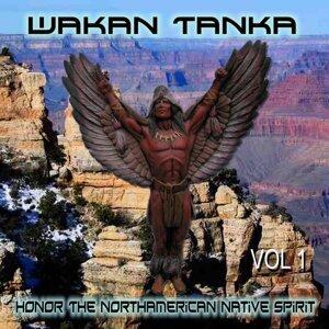 Wakan Tanka - Vol. 1