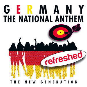 Germany The National Anthem refreshed