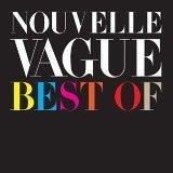 Best of Nouvelle Vague Disc 1+2