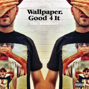 Good 4 It - Remixes