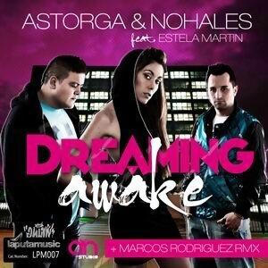 Dreaming Awake (feat. Estela Martin)