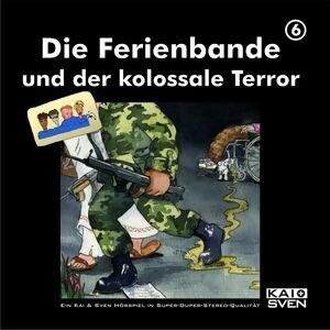 Die Ferienbande und der kolossale Terror - Folge 6