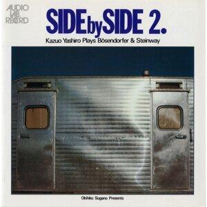SIDE by SIDE II [Kazuo Yashiro Plays Boesendorfer & Steinway] (SIDE by SIDE II [Kazuo Yashiro Plays Boesendorfer & Steinway])