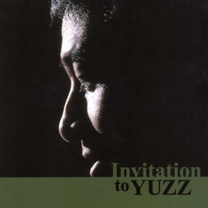Invitation to YUZZ (Invitation to YUZZ)