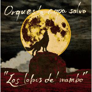 Los Lobos Del Mambo (Los lobos del mambo)