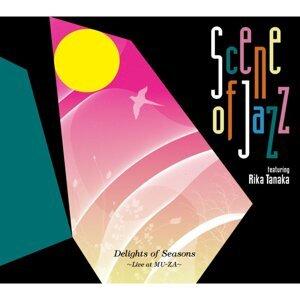 Delights of Seasons - Live at MU-ZA