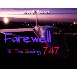 さよなら! B747ジャンボ (武田一男プロデュース作品) (Farewell To The Boeing747)