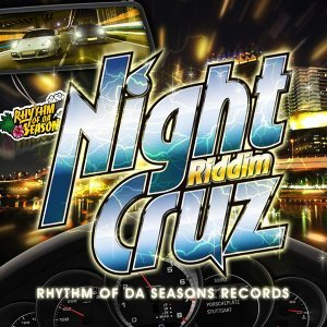 Night Cruz Riddim (NIGHT CRUZ RIDDIM)