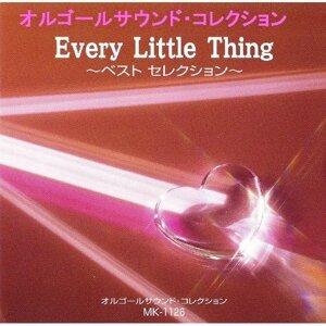 エヴリ リトル シング (Every Little Thing)