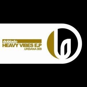 Heavy Vibes EP