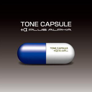 TONE CAPSULE (TONE CAPSULE)