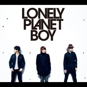LONELY PLANET BOY (Lonely Planet Boy)