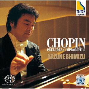 ショパン:前奏曲集 & 即興曲集 (Chopin : Preludes & Impromptus)