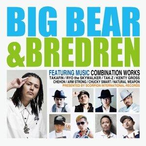 BIG BEAR & BREDREN