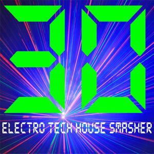 30 Electro Tech House Smasher
