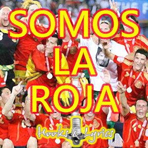 Somos La Roja - Homenaje Selección Española