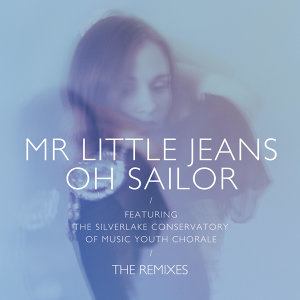 Oh Sailor - The Remixes